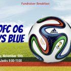Fundraiser Breakfast at Baja Jacks for NEOFC 06 Boys Blue