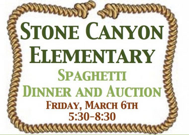 Spaghetti Dinner and Auction Friday March 6th at Stone Canyon Elementary