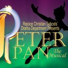 "Rejoice Christian Schools in Owasso to debut its production of ""Peter Pan"" May 1st and 2nd"