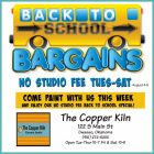 Back-to-School Special No Studio Fees This Week at The Copper Kiln