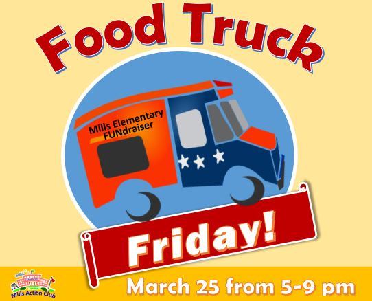 Food Truck Friday and Bingo FUNdraiser at Mills Elementary on March 25