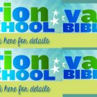Vacation Bible School for Summer 2017