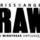 "See ""Criss Angel's RAW – The Mindfreak Unplugged"" in Tulsa Jan. 20"