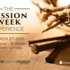 The Passion Week Experience at First Baptist Owasso March 27-30