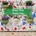 Mosaic Plant Holder Class to be Held at Owasso Community Center