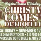 Rejoice Drama Ministry  Christmas Presentation November 17th