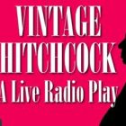 Owasso Community Theatre Company Presents:  Vintage Hitchcock – a Live Radio Play