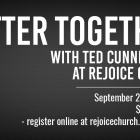 """""""Better Together"""" Couples Seminar at Rejoice Church September 22"""