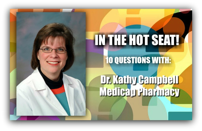 IN THE HOT SEAT | Dr Kathy Campbell – Medicap Pharmacy