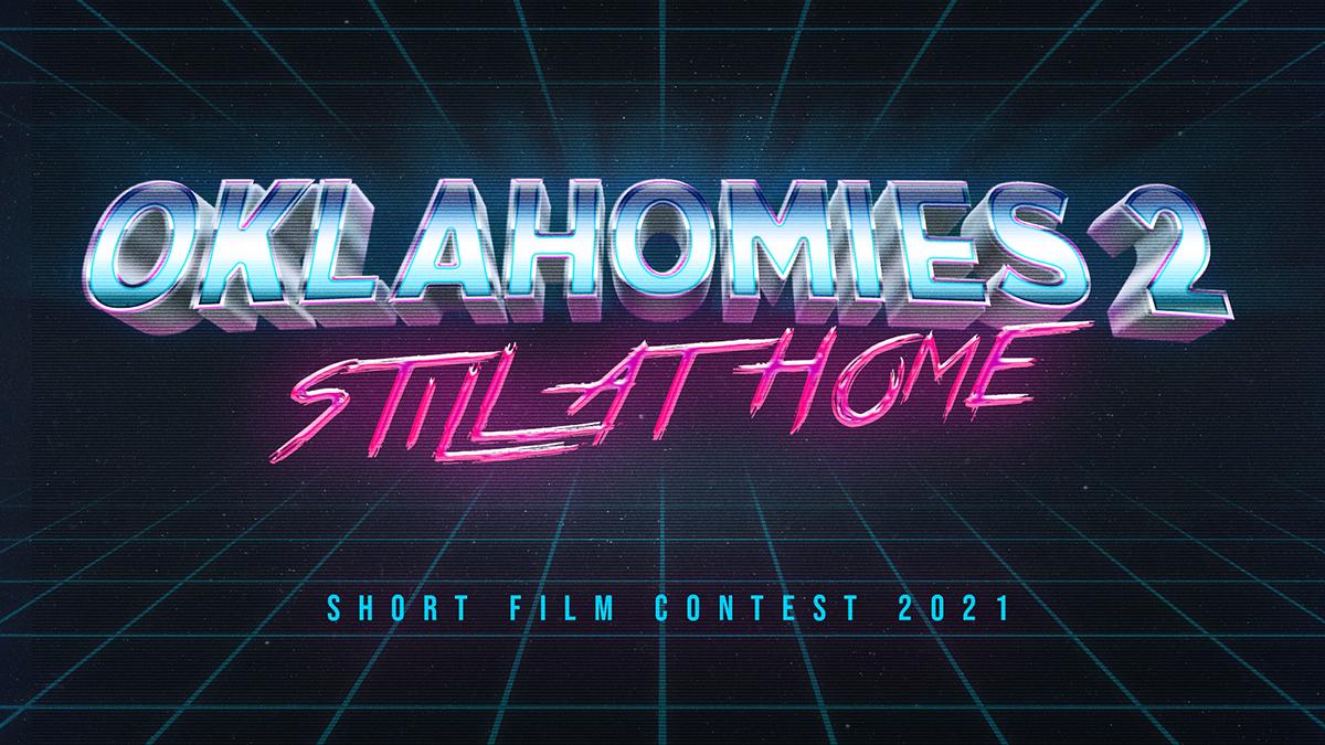 Cherokee Nation Film Office hosts short film contest OklaHomies 2: Still at Home